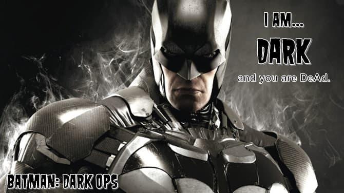 Dark RaZoR of BATMAN: Dark Ops